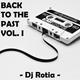 Dj Rotia @ Back to the past Vol. I
