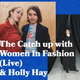 The Catch Up with Women in Fashion & Holly Hay - 16.04.2019 - FOUNDATION FM