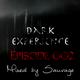 Dark experience episode 002