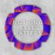 Danny Howard Presents... Nothing Else Matters Radio #074
