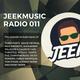 Jeekmusic Radio #011