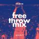 Free throw mix | episode 3