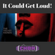 It Could Get Loud with Mark O'Brien on CHBN Radio 15.01.18 - Featuring The Velvet Hands new track
