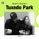 Tuxedo Park: Season 2 | Episode 5