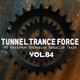 Tunnel Trance Force Vol. 84 CD1