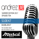 Andrez LIVE! S10E47 On 18.08.2017 (Second Hour LIVE! From Beach Bar MUSAI)