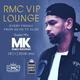RMC VIP LOUNGE # 51 -GUEST MIX - MK ( 19 01 2018)