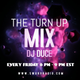 The Turn Up Mix With DJ Duce On SwurvRadio (4/28/17)