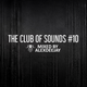AlexDeejay - The Club Of Sounds #10