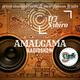 AMALGAMA | Show #1