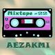 Aezakmi Mixtape #22