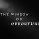 Window of Opportunity - Audio
