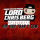 LORD CHRIS BERG RADIO #11 (HIP-HOP. TRAP, & EDM) 11-13-2017