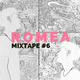 ROMEA MIXTAPE #6