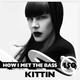 Kittin - HOW I MET THE BASS #150