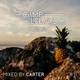 Camp Deejays Podcast 11 - Mixed by CARTER