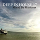 Deep In House 17 (Mixed By Mariones)
