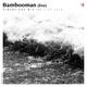 DIM141 - Bambooman (Live 2018)