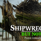 Shipwrecked But Not Dead - Audio