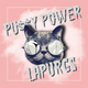 PU$$Y POWER