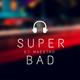 Super Bad Vol. 1