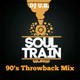 90's Throwback Soul Train Mix # 1 (Clean)