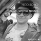 Travel The Techno Nico Bono In Juillet-Aout 2K16
