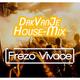DakVanJeHouse-Mix 11-06-2019 @ Deep Radio