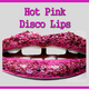 Hot Pink Disco Lips