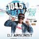 Dj Arsonist - 104.5 The Beat 12 O'clock Lunch Mix 10.20.17