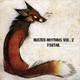 Rusted Rhythms Vol. 2 - Foxtail
