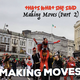 Introducing : 'Making Moves' (Cork, Ireland) Part 2