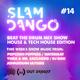 SLAM DANGO PRESENTS THE BEAT THE DRUM MIXSHOW HOUSE EDITION #14