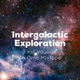 Intergalactic Exploration - First Voyage [mixed live]