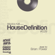 House Definition #029 Guest DJ: Brian Power