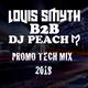 DJ Peach B2B DJ Louis Smyth // PROMO TECH 2018