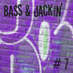 Bass & Jackin' House Vol. 7