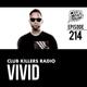 Club Killers Radio #214 - Vivid