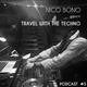 Travel With The Techno Nico Bono Mars 2K16