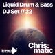 Liquid Drum & Bass for your Soul #22