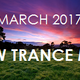 ♫ New Trance Mix ♪ March 2017 [005]
