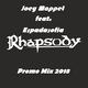 Joey Mappet feat. Espadasofia - Rhapsody Promo Mix 2018