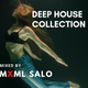 Deep House Collection - Short mix