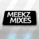 Meekz Mixes Ep. 7 (2017) [Liav Samra Guest Mix]