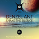 Denzel Ant - Shake The Silence #203