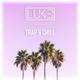 DJ Luke - Trap & Chill