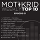 The Mot & Krid Show Weekly Top 10 - Episode 01