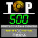 2016 @RadioKC's #Top500 Part 1 Of 10 - From * To BL