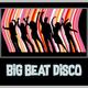Big Beat Disco