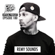 CK Radio Episode 180 - Remy Sounds